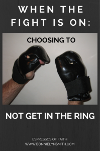 Choosing to Not Get in the Ring