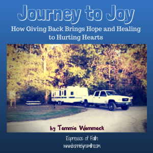 Journey to Joy-How Giving Back Brings Hope and Healing