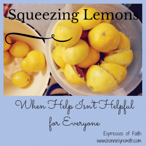 Squeezing Lemons-When Help Isn't Helpful for Everyone