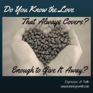 Do You Know the Love That Covers