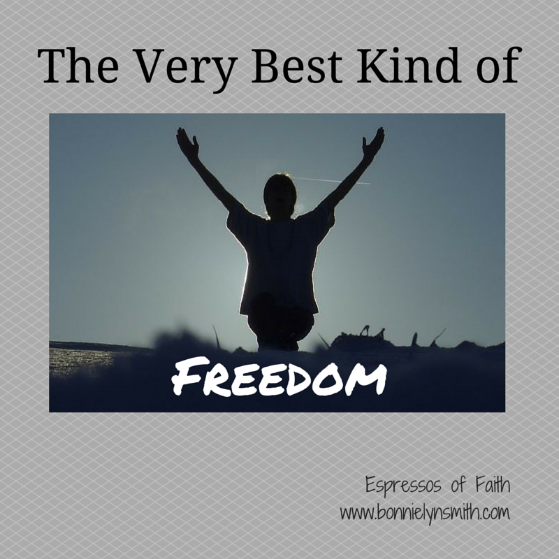 The Very Best Kind of Freedom