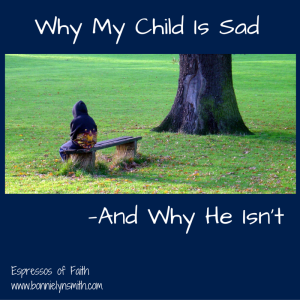 Why My Child Is Sad