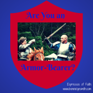 Are You an Armor-Bearer