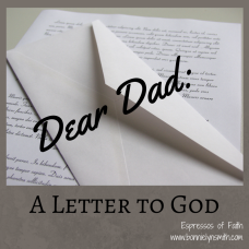 Dear Dad- A Letter to God