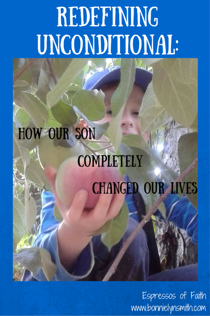 Redefining Unconditional_ How Our Son Completely Changed Our Lives