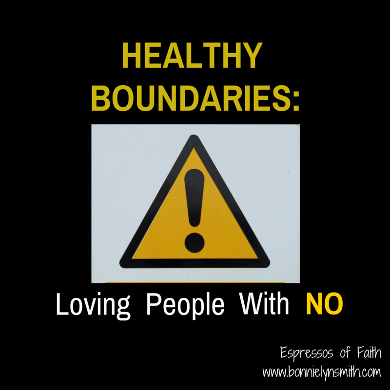 HEALTHY BOUNDARIES- Loving People With %22No%22