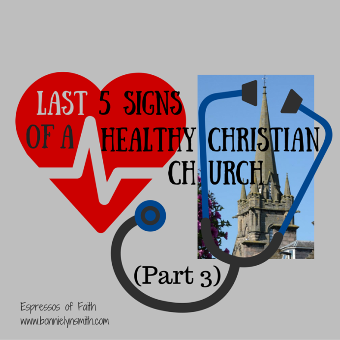 Last 5 Signs of a Healthy Christian Church