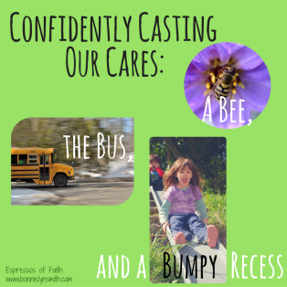 Confidently Casting Our Cares
