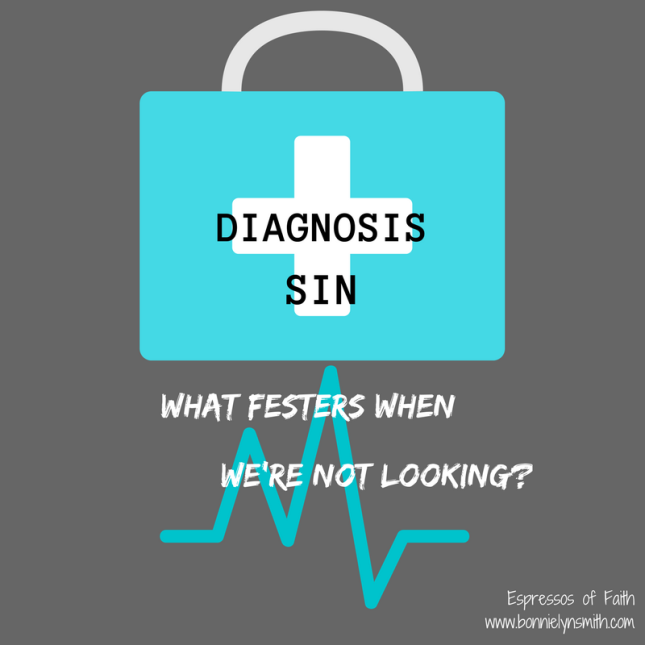 diagnosis-sin-what-festers-when-were-not-looking