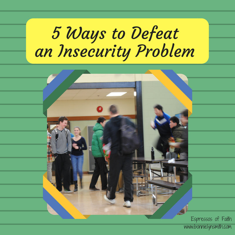 5 Ways to Defeat an Insecurity Problem