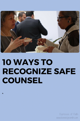 10 Ways to Recognize Safe Counsel