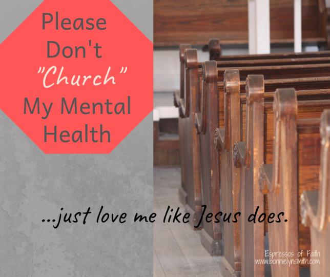 Please Don't Church My Mental Health